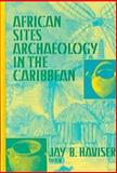 African Sites Archaelogy in the Caribbean, , 1558761861