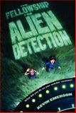The Fellowship for Alien Detection, Kevin Emerson, 0062071866