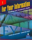 For Your Information Vol. 1 : Reading and Vocabulary Skills, Blanchard, Karen and Root, Christine, 0131991868