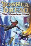 The Nameless Hero, Lee Bacon, 0385741863