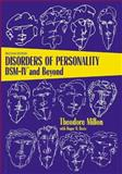 Disorders of Personality : DSM-IV and Beyond, Millon, Theodore, 047101186X