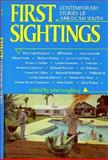 First Sightings : Contemporary Stories of American Youth, , 0892551860