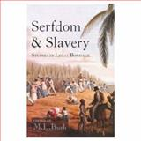 Serfdom and Slavery 9780582291867