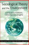 Sociological Theory and the Environment, Riley E. Dunlap, 0742501868