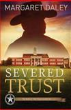 Severed Trust, Margaret Daley, 1426761864