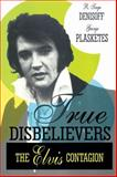 True Disbelievers 9781560001867