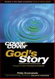 Cover to Cover: God's Story, Selwyn Hughes and Philip Greenslade, 185345186X