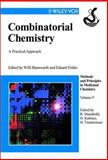 Combinatorial Chemistry : A Practical Approach, , 3527301860