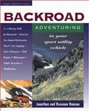 Backroad Adventuring in Your Sport Utility Vehicle 9780071581868