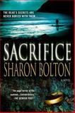 Sacrifice, S. J. Bolton, 0312381867