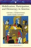 Mobilization, Participation and Democracy in America, Rosenstone, Steven J. and Hansen, John Mark, 0321121864