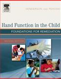 Hand Function in the Child : Foundations for Remediation, Burke and Higgins, 0323031862