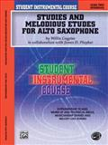 Student Instrumental Course Studies and Melodious Etudes for Alto Saxophone, Willis Coggins and James D. Ployhar, 0757991866