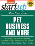 Start Your Own Pet Business and More, Entrepreneur Press Staff, 159918186X