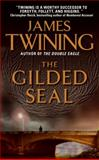 The Gilded Seal, James Twining, 006167186X