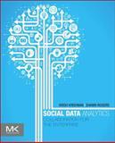 Social Data Analytics : Collaboration for the Enterprise, Rogers, Shawn P. and Krishnan, Krish, 0123971861