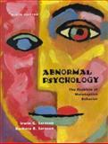 Abnormal Psychology : The Problem of Maladaptive Behavior, Sarason, Irwin G. and Sarason, Barbara R., 0130801860