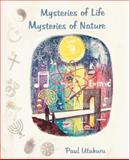 Mysteries of Life Mysteries of Nature, Paul Utukuru, 0595381863