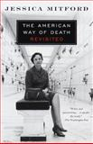 The American Way of Death Revisited, Jessica Mitford, 0679771867