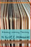 Reading, Learning, Teaching N. Scott Momaday, Charles, Jim, 0820481866