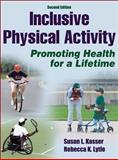 Inclusive Physical Activity-2nd Edition, Kasser, Susan and Lytle, Rebecca, 1450401864
