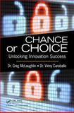 Chance or Choice, Gregory C. McLaughlin and Vinny Caraballo, 1466581867