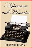 Nightmares and Memories, Bernard Irving, 1492221864