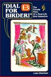 Dial B for Birder, Lola Oberman, 1559711868