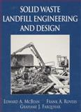 Solid Waste Landfill Engineering and Design 9780130791870