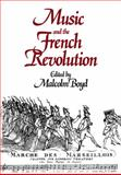 Music and the French Revolution, , 0521081874