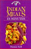 Indian Meals in Minutes, Neil Thomas, 0572021879