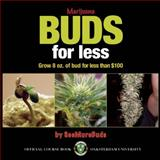 Marijuana Buds for Less, SeeMoreBuds Staff and Quick Trading Company Staff, 0932551874