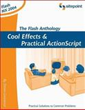 The Flash Anthology : Cool Effects and Practical ActionScript, Grosvenor, Steven, 095792187X