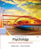 Introduction to Psychology : Gateways to Mind and Behavior, Coon, Dennis and Mitterer, John O., 1305091876