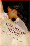 Garden of Hedon, Michael Crawford, 1493721879