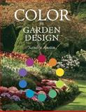 Color in Garden Design, Sandra Austin, 1561581879