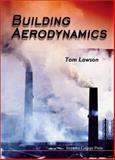 Building Aerodynamics, Lawson, Tom, 1860941877