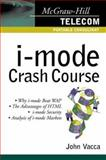 I-Mode Crash Course, Vacca, John R., 0071381872