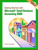 Getting Started w/MS Small Business Accounting and Student CD Pkg, Brunsdon, Terri E., 0132381877
