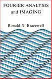Fourier Analysis and Imaging, Bracewell, Ronald Newbold, 0306481871