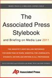 The Associated Press Stylebook and Briefing on Media Law 2011, Associated Press Staff, 0465021875