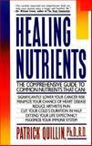 Healing Nutrients, Patrick Quillin, 0679721878