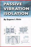 Passive Vibration Isolation, Gene Rivin, 079180187X