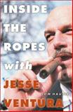 Inside the Ropes with Jesse Ventura 9780816641871