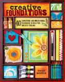 Creative Foundations, Vicki Boutin, 1440311870