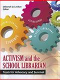 Activism and the School Librarian, , 1610691873