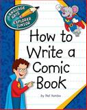 How to Write a Comic Book, Nelson Yomtov, 1624311873