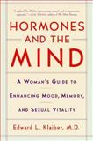 Hormones and the Mind, Edward L. Klaiber, 0060931876