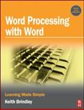 Word Processing with Word, Brindley, Keith, 075068187X