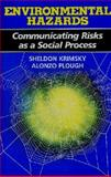 Environmental Hazards, Sheldon Krimsky and Alonzo Plough, 0865691878